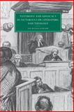 Testimony and Advocacy in Victorian Law, Literature, and Theology, Schramm, Jan-Melissa, 0521771234