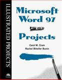 Microsoft Word 97 - Illustrated Projects, Cram, Carol M., 0760051232