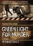 Green Light for Murder, Heywood Gould, 1440561230