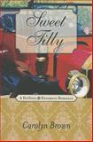 Sweet Tilly, Carolyn Brown, 1477811230