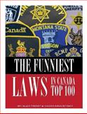 The Funniest Laws in the Canada: Top 100, Alex Trost and Vadim Kravetsky, 1492111236