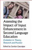 Assessing the Impact of Input Enhancement in Second Language Education 9781581071238