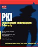 PKI : Implementing and Managing E-Security RSA Press, Nash, Andrew and Duane, Bill, 0072131233