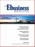 The E-Business (R)evolution : Living and Working in an Interconnected World, Amor, Daniel, 013085123X