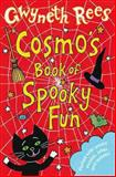 Cosmo's Book of Spooky Fun, Gwyneth Rees, 0330451235
