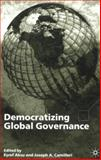 Democratizing Global Governance, Camilleri, Joseph A., 033397123X