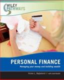 Personal Finance : Managing Your Money and Building Wealth, Bajtelsmit, Vickie L., 0470111232