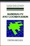 Rationality and Coordination, Bicchieri, Cristina, 0521381231