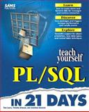 Sams Teach Yourself PL/SQL in 21 Days, Merrick, Jonathan and Atwood, Timothy, 0672311232