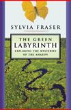 The Green Labyrinth, Sylvia Fraser, 0887621236