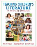 Teaching Children's Literature in an Era of Standards 1st Edition
