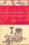 Popular Literacy in Early Modern Japan, Rubinger, Richard, 0824831241