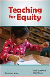 Teaching for Equity, Crawford, Linda and Wood, Chip, 0938541242