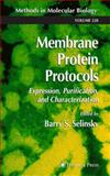 Membrane Protein Protocols : Expression, Purification, and Characterization, , 1588291243