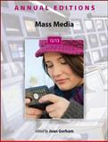 Annual Editions: Mass Media 12/13, Gorham, Joan, 007805124X