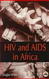 HIV and AIDS in Southern Africa, Webb, Douglas, 0745311245