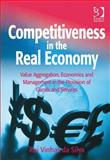 Competitiveness in the Real Economy (Ebk - Epub) Value Aggregation Economics and Management in the Provision of Goods Services (Ebk-Epub), Da Silva, Rui Vinhas, 1409461246
