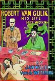 Robert Van Gulik, Janwillem Van de Wetering, 156947124X