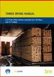 Timber Drying Manual, Pratt, G.H., 1860811248