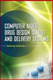 Computer-Aided Drug Design and Delivery Systems, Nag, Ahindra and Dey, Baishakhi, 0071701249