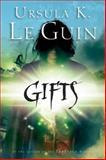 Gifts, Ursula K. Le Guin, 0152051244