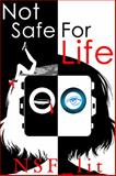 Not Safe for Life, NSF_lit, 0991511247