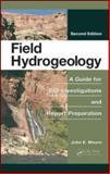 Field Hydrogeology, Moore, John E., 1439841241