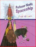 Professor Noah's Spaceship, Brian Wildsmith, 159572124X
