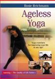 Ageless Yoga, Rosie Reichmann, 9654941244