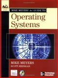 Mike Meyers' A+ Guide to Operating Systems 9780072231243