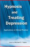 Hypnosis and Treating Depression, , 0415861241
