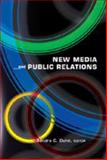 New Media and Public Relations, Duhe, Sandra C., 1433101246