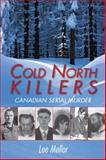 Cold North Killers, Lee Mellor, 1459701240