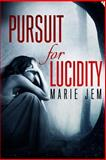 Pursuit for Lucidity, Marie Jem, 1493671243