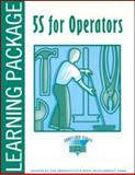 5S for Operators Learning Package : Includes Leader's Guide, Productivity Development Staff, 1563271249