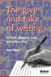 The Give and Take of Writing, Jane Mace, 1862011249
