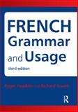 French Grammar and Usage, Roger Hawkins and Richard Towell, 0340991240
