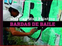 Mexican Wall Painting, Patricia Cue, 0615761240