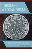 Through a Local Prism : Gender, Globalization, and Identity in Moroccan Women's Magazines, Skalli, Loubna H., 0739131249