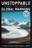 Unstoppable Global Warming, S. Fred Singer and Dennis T. Avery, 0742551245