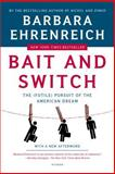 Bait and Switch, Barbara Ehrenreich, 0805081240
