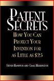 Patent Secrets, Steven Hampton and Craig Herrington, 1581601247