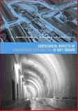 Geotechnical Aspects of Underground Construction in Soft Ground, Bakker, Klaas Jan, 0415391245