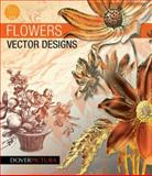 Flowers Vector Designs, Alan Weller, 0486991245