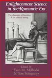 Enlightenment Science in the Romantic Era : The Chemistry of Berzelius and Its Cultural Setting, , 0521531241