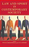 Law and Sport in Contemporary Society, , 0714681245
