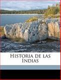 Historia de Las Indias, Bartolome de las Casas and José León Sancho Rayón, 1147901244