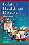 Folate in Health and Disease, Second Edition, , 1420071246