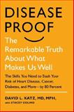Disease-Proof, Stacey Colino and David L. Katz, 1594631247