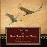 The Tale of Hun Shim and Sun Mung, Michele Maleville, 1628381248